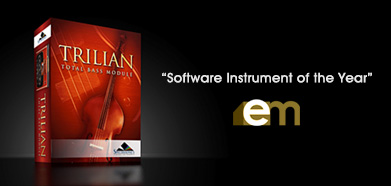 "Trilian named ""Software Instrument of the Year"" by EM"