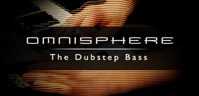Omnisphere - The Dubstep Bass
